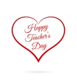 Happy Teacher s Day inside red heart vector image