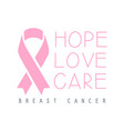 hope love care breast cancer label vector image