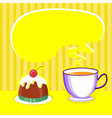 tea background with cup and sweet desert for vector image vector image