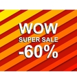 Red striped sale poster with WOW SUPER SALE MINUS vector image