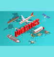 global logistics network flat 3d isometric vector image