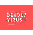 Design concept epidemic of deadly virus vector image