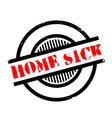 Home Sick rubber stamp vector image
