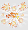 happy birthday greeting card colorful fireworks vector image