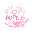 breast cancer hope label hand drawn vector image