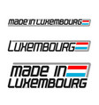 made in luxembourg vector image