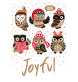 winter print with cartoon owls and text joyful in vector image