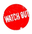 Watch Out rubber stamp vector image