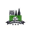 soccer live sports or football bar pub icon vector image