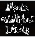 wonder adventure discover lettering set vector image