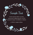 wreath of blue flowers in vintage style for text vector image