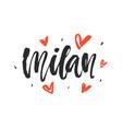 milan modern city hand written brush lettering vector image