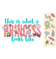 princess lettering with girly doodles vector image