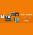 cashbox in market banner horizontal concept vector image