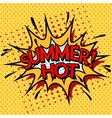 Color hot summer banner Pop art comic book style vector image