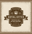 vintage royal offer label vector image vector image