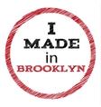 Slogan - I made in Brooklyn vector image