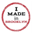 Slogan - I made in Brooklyn vector image