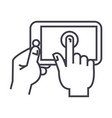 Hands touching tablet line icon sign vector image