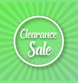 clearance sale poster with sunburs vector image