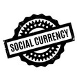 social currency rubber stamp vector image