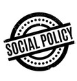 social policy rubber stamp vector image