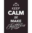 Make Tattoo Typography vector image