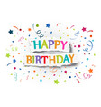 Happy birthday greetings on ripped paper vector image