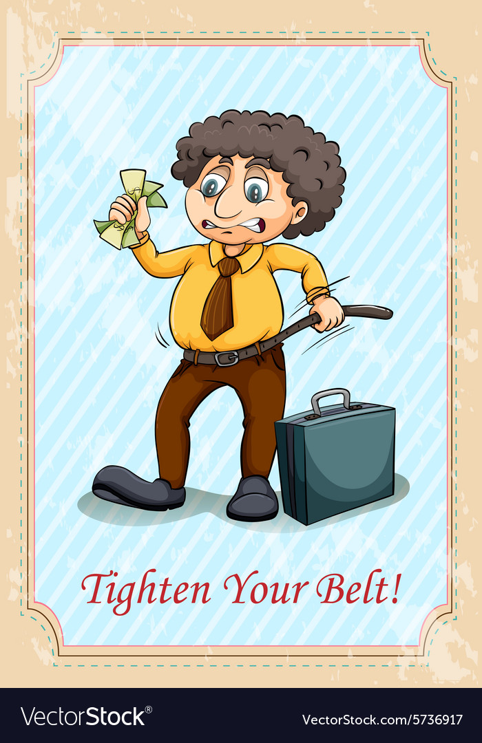 Idiom tighten your belt vector