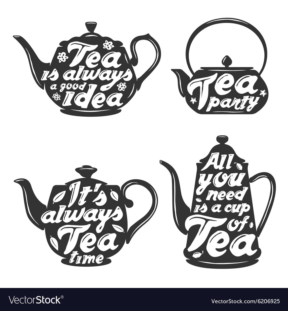 Set of tea pot silhouettes with quotes vector