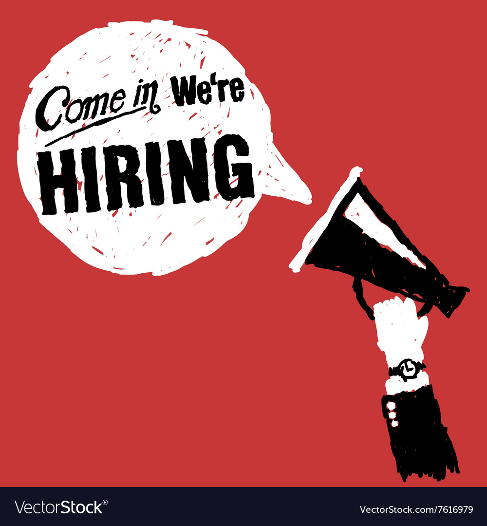 Come in we are hiring vector