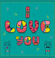 i love you vintage romantic card vector image