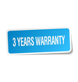 3 years warranty blue square sticker isolated on vector image