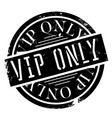 vip only rubber stamp vector image