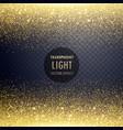 transparent golden glitter light effect background vector image