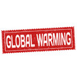 global warming grunge rubber stamp vector image