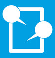 tablet chatting icon white vector image