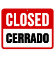 Closed Cerrado sign in white and red vector image