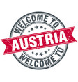 welcome to austria red round vintage stamp vector image