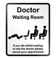 Doctors waiting room Information Sign vector image vector image