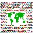 Flags of the world and map on white background vector image vector image