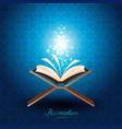 muslim quran with magic light for ramadan of islam vector image