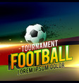 football tournament background design with light vector image