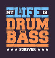 Drum Bass Typography vector image