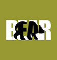 Bear Silhouette text Wild beast and Typography vector image
