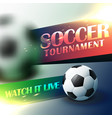 soccer tournament flyer poster design template vector image