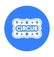 Circus banner icon in black style isolated on vector image