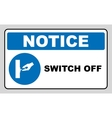 Switch off after use sign vector image