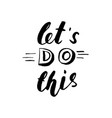 haddrawn brush lettering - let s do this vector image