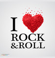 i love rock and roll heart sign vector image